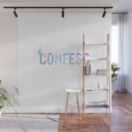 Confess Wall Mural