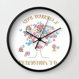 Give Yourself Permission to... 2 Wall Clock