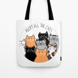 Adopt all the cats Tote Bag
