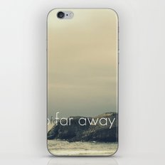 So Far Away iPhone & iPod Skin