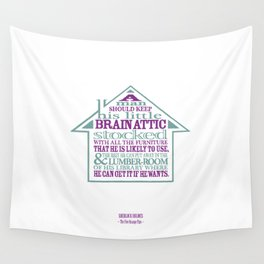 Sherlock Holmes novel quote – brain attic Wall Tapestry