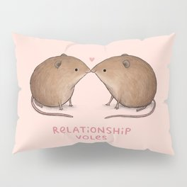 Relationship Voles Pillow Sham