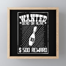 Wanted Dead Or Alive - Gift Framed Mini Art Print