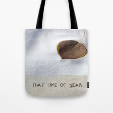 That Time of Year Tote Bag