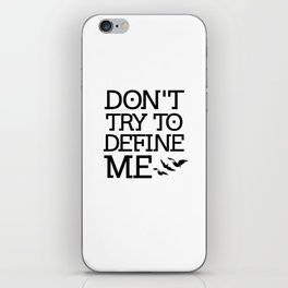 Don't Try to Define Me - Divergent iPhone Skin