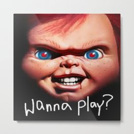 Wanna Play? Metal Print