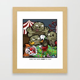 Does This Taste Funny To You? Framed Art Print