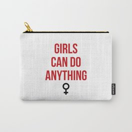 Girls Can Do Anything Carry-All Pouch