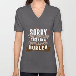 Taken By A Good Lookin' Hurler | Funny Hurling product Unisex V-Neck