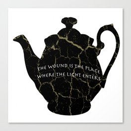 The Wound Is The Place Where The Light Enters You - Rumi Quote Canvas Print