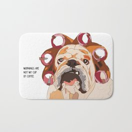 English Bulldog-Mornings are not my cup of coffee! Bath Mat