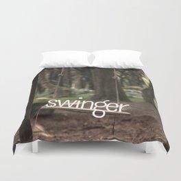 Swinger ;) Duvet Cover