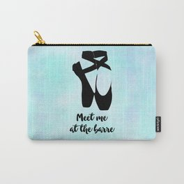 Meet Me at the Barre Ballet Shoes Carry-All Pouch