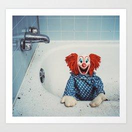 Can't Bathe Clown Will Eat Me Art Print