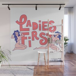 Ladies First Wall Mural