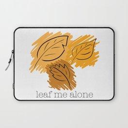 Leaf Me Alone Laptop Sleeve