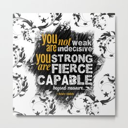You are Not Weak: The Wrath and the Dawn (Floral White) Metal Print