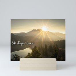 Let Hope Rise Mini Art Print