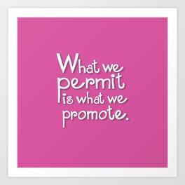 What We Permit Art Print