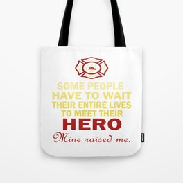 FIREFIGHTER'S DAUGHTER Tote Bag