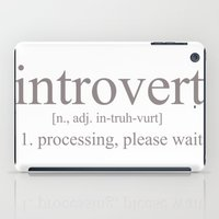 introvert iPad Cases featuring Introvert by Lily Art