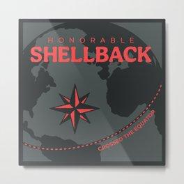 Honorable Shellback Metal Print