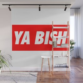 Ya Bish Typography Wall Mural