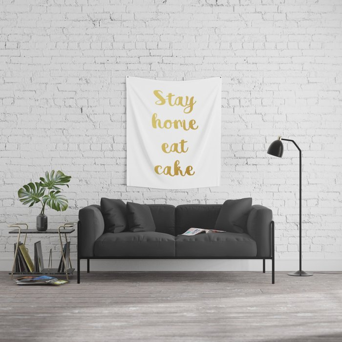 Stay home Eat cake Wall Tapestry