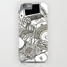 Work is Play iPhone 6s Slim Case