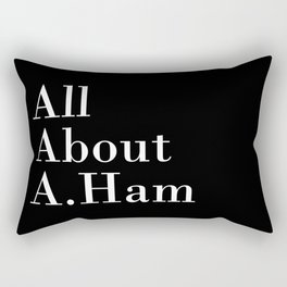 All About A. Ham (Black) Rectangular Pillow