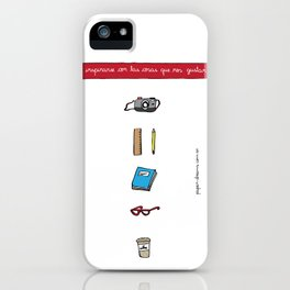 Inspire yourself with things you like iPhone Case