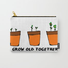 GROW OLD TOGETHER Carry-All Pouch