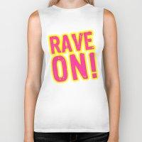 rave Biker Tanks featuring Rave on! by Illuminany