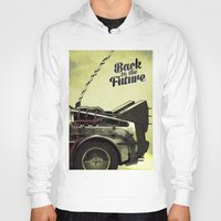 back to the future Hoodies featuring Back to the future by Duke.Doks