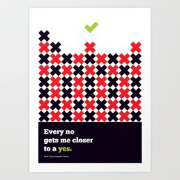 Lab No. 4 - Gets me closer to a yes Magnolia Pictures Movies Quotes Art Print