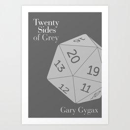 Twenty Sides of Grey Art Print