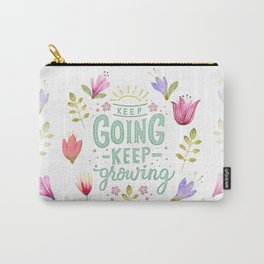 Keep Going Keep Growing Carry-All Pouch