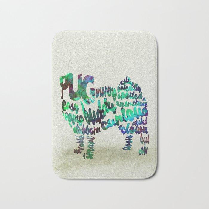 Pug Dog Typography Art / Watercolor Painting Bath Mat