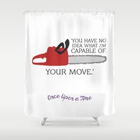 ouat Shower Curtains featuring OUAT Quote | You have no idea what I'm capable of by CLM Design