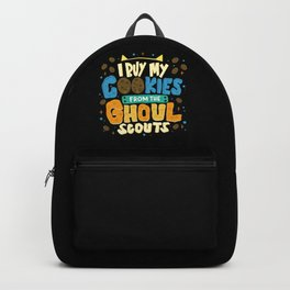 I Buy My Cookies From The Ghoul Scouts Backpack