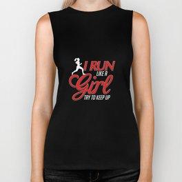 I Run Like a Girl, Try To Keep Up Runner Biker Tank