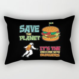 Save The Planet Burgers Rectangular Pillow