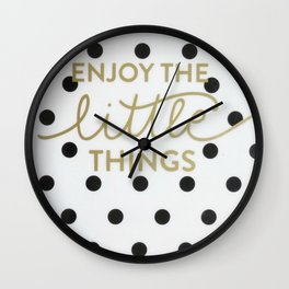 Enjoy the Little Things Saying Wall Clock