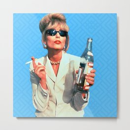 Every Woman Needs A Role Model AbFab Patsy Metal Print