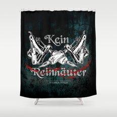 Kein Reinhäuter Shower Curtain