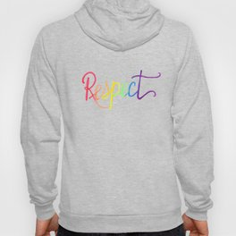 Respect in Watercolor Rainbow Gradient Hoody