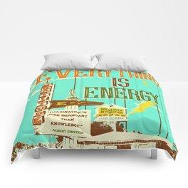 EVERYTHING IS ENERGY Comforters