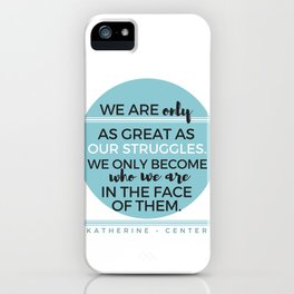 STRUGGLES iPhone Case