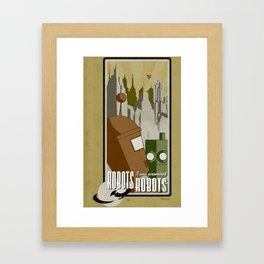 Robots! I was promised Robots! Framed Art Print