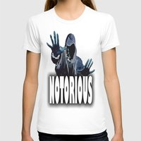 notorious T-shirts featuring NOTORIOUS by Robleedesigns
